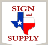 Sign and Supply Texas